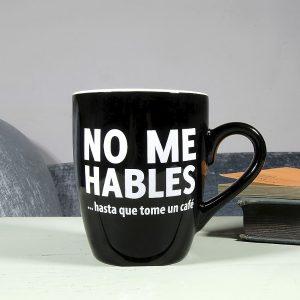 Taza No me Hables